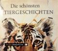 Die schönsten Tiergeschichten. Von Hans Hecke (1966)
