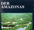 Der Amazonas. Von Tom Sterling (1973)