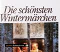 Die schönsten Wintermärchen. Von Mohndruck Verlag (1990)