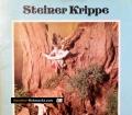 Steiner Krippe. Von Bayerischer Mütterdienst