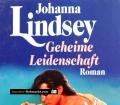 Geheime Leidenschaft. Von Johanna Lindsey (1989)