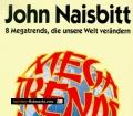 Megatrends Asien. Acht Megatrends, die unsere Welt verändern. Von John Naisbitt (1995)