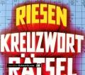 Riesen Kreuzworträtsel-Lexikon. Von Hans Schiefelbein (1985)
