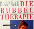 Die Rubbeltherapie. Von Hademar Bankhofer (1991)