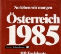 Österreich 1985. So leben wir morgen. Von Ernst Eugen Veselsky (1976)