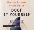 Doof it yourself. Von Stefan Bonner (2010)