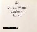 Froschnacht. Von Markus Werner (2009)