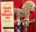 Schaukelpferd & Weihnachtsstern. Von Erika Bock (1999)