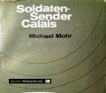 Soldatensender Calais. Von Michael Mohr (1960)