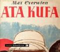 Ata Kufa. Von Max Everwien (1938)