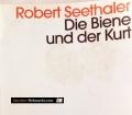 Die Biene und der Kurt. Von Robert Seethaler (2015)