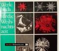 Werkbuch für die Weihnachtszeit. Von Gert Lindner (1966)