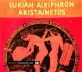 Hetären. Von Lukian-Alkiphron Aristainetos (1958)