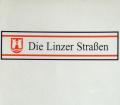 Die Linzer Straßen. Von Fritz Mayrhofer (1994).