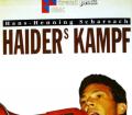 Haiders Kampf. Von Hans-Henning Scharsach (1992).