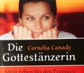 Die Gottestänzerin. Von Cornelia Canady (2002).