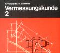 Vermessungskunde 2. Von Hans Volquardts (1980).