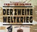 Der Zweite Weltkrieg. Von Christian Zentner (1998).