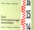 Der Vermessungstechniker. Von Karl Fricke (1977).