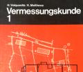 Verrmessungskunde 1. Von Hans Volquardts (1980).
