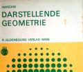 Darstellende Geometrie 1. Von Theodor Marzani (1964).