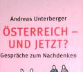 Österreich - und jetzt. Von Andreas Unterberger (2005)