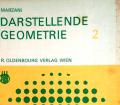 Darstellende Geometrie 2. Von Theodor Marzani (1964).