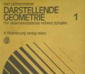 Darstellende Geometrie 1. Von Karl Lichtensteiner (1976).
