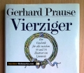 Vierziger Geburtstagsbuch. Ein Geschenk für alle zwischen 40 und 50. Von Gerhard Prause (1990)