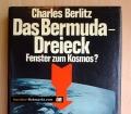 Das Bermuda-Dreieck. Fenster zum Kosmos. Von Charles Berlitz (1975)