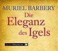Die Eleganz des Igels. Von Muriel Barbery (2008)