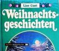 Weihnachtsgeschichten. Von Lise Gast (1992).