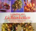 Gestalten mit Lichterketten. Von Weltbild Verlag (2006).