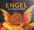 Engel in der Schweiz und überall. Von Gaudenz Freuler (2002).