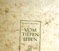 Vom tiefen Leben. Von Gertrud Maaßen (1955).