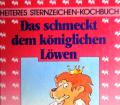 Das schmeckt dem königlichen Löwen. Von Landesverlag (1986).