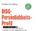 DISG-Persönlichkeitsprofil. Von Friedbert Gay (2002).