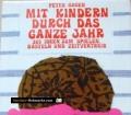Mit Kindern durchs ganze Jahr. Von Peter Gogen (1976).