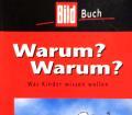 Warum Warum. Von Birgit Lechtermann (1999).