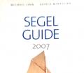 Segelguide 2007. Von Michael Lynn (2007).
