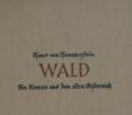 Wald. Von Hans von Hammerstein (1937).
