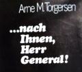 Nach Ihnen, Herr General! Von Arne M. Torgersen (1970).