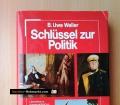 Schlüssel zur Politik. Von B. Uwe Weller (1978)