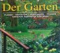 DER GARTEN  Tips für das perfekte Gärtnern (2003) von Deena Beverley - Barty Phillips