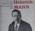 DER NEUE HUMANISMUS WIRD SOZIALISTISCH SEIN von Heinrich Mann (1977)