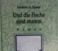UND DIE FISCHE SIND STUMM von Friedrich Ch. Zauner (1993) Das Ende der Ewigkeit Band 2