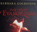 DAS LETZTE EVANGELIUM v. Barbara Goldstein (2011) Historischer Roman