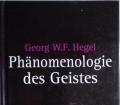 PHÄNOMENOLOGIE DES GEISTES v. Georg W.F. Hegel