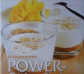 POWER-Frühstück kraftvoll in den Tag(2014) v. Dr. Claudia Nichterl