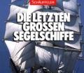 Otmar-Schäuffelen+Die-letzten-grossen-Segelschiffe